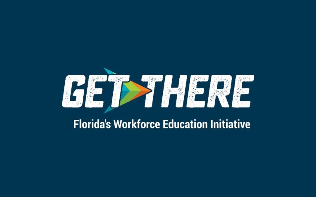 Get There – Florida's Workforce Education Initiative
